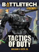 BattleTech Legends: Tactics of Duty
