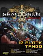 Shadowrun Missions: 10 Block Tango (08-03)