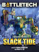 BattleTech: Slack Tide (A BattleTech Anthology)