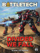 BattleTech: Divided We Fall (A BattleTech Novella)