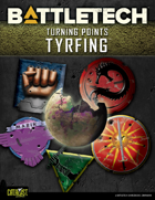 BattleTech: Turning Points: Tyrfing