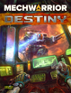 MechWarrior: Destiny