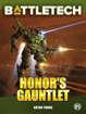 BattleTech: Honor's Gauntlet