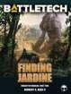 BattleTech: Finding Jardine (Forgotten Worlds, Part Two)