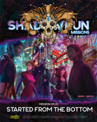 Shadowrun Missions: Started from the Bottom (09-01)