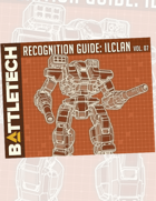 BattleTech: Recognition Guide: ilClan Vol. 7