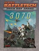 BattleTech: Jihad: Hot Spots: 3070