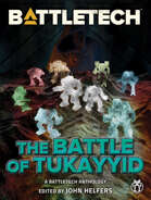 BattleTech: The Battle for Tukayyid (A BattleTech Anthology)