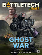 BattleTech Legends: Ghost War