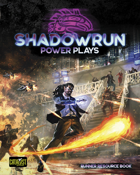 Shadowrun: Power Plays (Runner Resource Book)