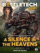 BattleTech Legends: A Silence in the Heavens