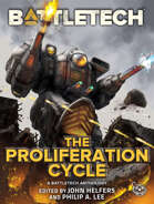 BattleTech: The Proliferation Cycle (A BattleTech Anthology)