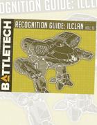 BattleTech: Recognition Guide: ilClan Vol. 16