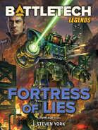 BattleTech Legends: Fortress of Lies