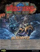 Shadowrun: Missions: 03-06: Jackknifed