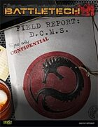 BattleTech: Field Report: DCMS