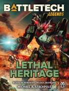 BattleTech Legends: Lethal Heritage (Blood of Kerensky Trilogy, Book One)