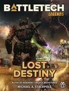 BattleTech Legends: Lost Destiny (Blood of Kerensky Trilogy, Book 3)