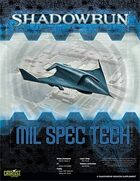 Shadowrun: MilSpecTech