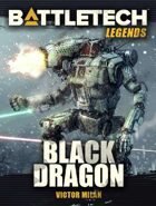 BattleTech Legends: Black Dragon