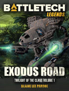 BattleTech Legends: Exodus Road