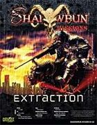 Shadowrun: Mission: 04-02: Extraction