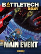 BattleTech Legends: Main Event