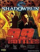 Shadowrun: 99 Bottles