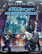 Shadowrun: Horizon Adventure 2 Anarchy: Subsidized