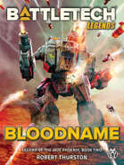 BattleTech Legends: Bloodname (Legend of the Jade Phoenix, Vol 2)