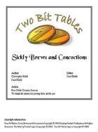 Two Bit Tables: Sickly Brews and Concoctions