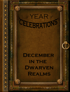 A Year of Celebrations: December in the Dwarven Realms