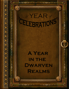 A Year of Celebrations: A Year in the Dwarven Realms