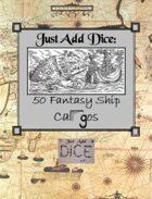 Just Add Dice: 50 Fantasy Cargos