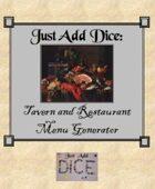 Just Add Dice: Tavern and Restaurant Menu Generator