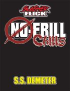 Slasher Flick -- No-Frill Chills: SS Demeter