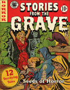 Stories from the Grave -- Seeds of Horror