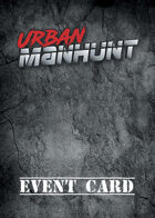Urban Manhunt — Event Deck