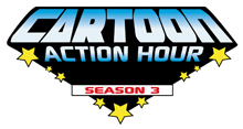 Cartoon Action Hour: Season 3