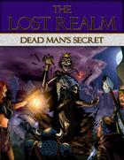 The Lost Realm Dead Man's Secret