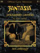 Fantasia: Peakwood Caverns--Adventure F1
