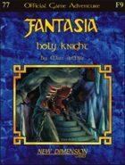 Fantasia: Holy Knight--Adventure F9