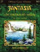 Fantasia: The Enchanted Valley--Module M3