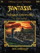 Fantasia: Highgate Cemetery--Module M6