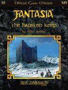 Fantasia: The Haunted Keep--Module M9