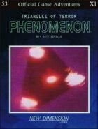 Phenomenon: Triangles Of Terror--Adventure pack X1