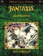 Fantasia: Gilderwood--Module M17