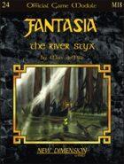 Fantasia: The River Styx--Module M18