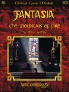 Fantasia: The Mountain of Fire--Module M20
