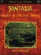 Fantasia: Palace of the Lost Prince--Module M23